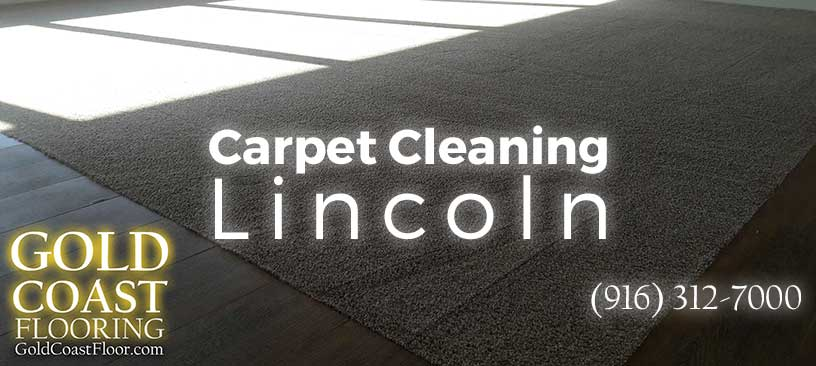 Carpet Cleaning Lincoln CA - Best Carpet Cleaning Service