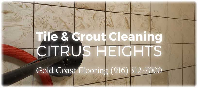 Tile cleaning citrus heights ca