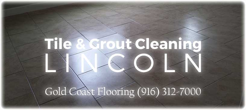 Tile Cleaning Lincoln Ca 95648 Best Affordable Grout Floor